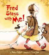 Fred Stays with Me! - Coffelt, Nancy