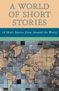 World of Short Stories: 18 Short Stories from Around the World (Part of the Longman Literature for College Readers Series), a - Sisko, Yvonne Collioud