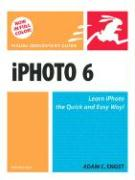 iPhoto 6 for Mac OS X - Engst, Adam C.
