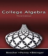 College Algebra Value Pack (Includes Mymathlab/Mystatlab Student Access Kit & Student's Solutions Manual for College Algebra) - Beecher, Judith A.; Penna, Judith A.; Bittinger, Marvin L.