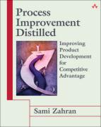 Process Improvement Distilled: Improving Product Development for Competitive Advantage - Zahran, Sam