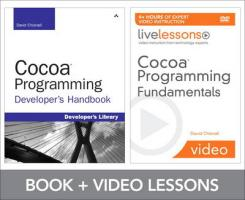 Cocoa Programming Fundamentals LiveLessons Bundle - Chisnall, David