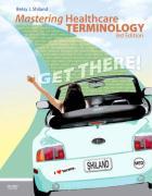 Mastering Healthcare Terminology - Shiland, Betsy J.