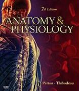 Anatomy & Physiology [With Paperback Book] - Patton, Kevin T.; Thibodeau, Gary A.