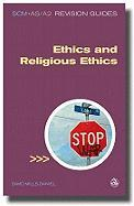 Scm as A2 Revision Guide Ethics and Religious Ethics - Daniel, David Mills