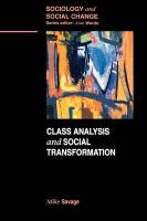 Class Analysis and Social Transformation - Savage, Michael; Savage, Mike