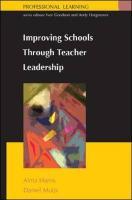 Improving School Through Teacher Leadership - Harris, Alma; Muijs, Daniel; Harris Alma