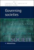 Governing Societies: Political Perspectives on Domestic and International Rule - Dean, Mitchell