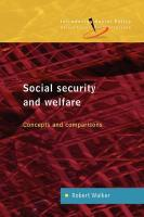 Social Security and Welfare: Concepts and Comparisons - Walker, Robert