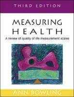 Measuring Health: A Review of Quality of Life Measurement Scales - Bowling, Ann