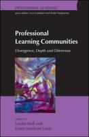 Professional Learning Communities: Divergence, Depth and Dilemmas - Stoll, Louise; Louis, Karen Seashore