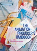 The Animation Producer's Handbook - Milic, Lea; McConville, Yasmin