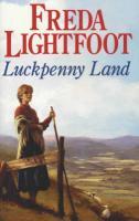 Luckpenny Land - Lightfoot, Freda