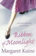 Ribbon of Moonlight - Kaine, Margaret