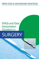 EMQs and Data Interpretation Questions in Surgery - Syed, Irfan; Keshtgar, Mohammed