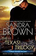 The Texas! Trilogy: Texas! Lucky, Texas! Chase, Texas! Sage - Brown, Sandra