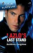 Lazlo's Last Stand - Creighton, Kathleen