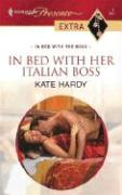 In Bed with Her Italian Boss - Hardy, Kate