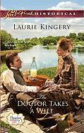 The Doctor Takes a Wife - Kingery, Laurie
