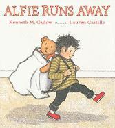 Alfie Runs Away - Cadow, Kenneth M.