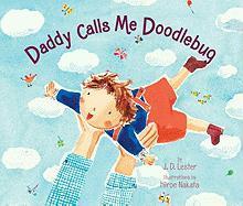Daddy Calls Me Doodlebug - Lester, J. D.