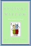Ethical Wisdom: What Makes Us Good - Matousek, Mark