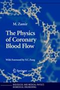 The Physics of Coronary Blood Flow - Zamir, M