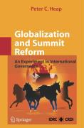 Globalization and Summit Reform - Heap, Peter C.