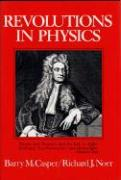 Revolutions in Physics - Casper, Barry M.