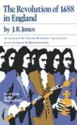 The Revolution of 1688 in England - Jones, J. R.; Jones, James R.