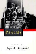 Psalms: Poems - Bernard, April
