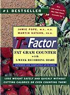 The T-Factor Fat Gram Counter - Pope-Cordle, Jamie; Pope, Jamie