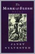 The Mark of Flesh - Sylvester, Janet