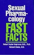 Sexual Pharmacology: Fast Facts - Segraves, Robert Taylor; Balon, Richard; Balon, Richard