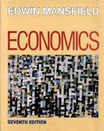 Economics: Principles, Problems, Decisions - Mansfield, Edwin