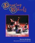 Dancing Wheels - McMahon, Patricia