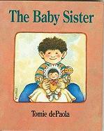 The Baby Sister - DePaola, Tomie