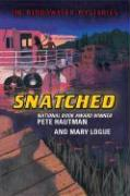 Snatched - Hautman, Pete; Logue, Mary
