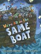 We're All in the Same Boat - Shapiro, Zachary