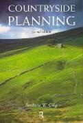Countryside Planning: The First Half Century - Gilg, Andrew