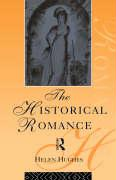 The Historical Romance - Hughes, Helen