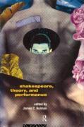 Shakespeare, Theory and Performance - Bulman, James C.