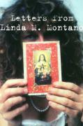 Letters from Linda M. Montano - Montano, Linda; Montano Linda, M.