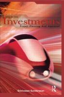 Long-Term Investments: Project Planning and Appraisal - Sundarasan, Srinivasan