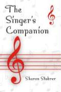 The Singer's Companion: - Stohrer, Sharon