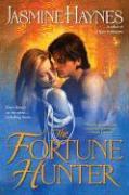 The Fortune Hunter - Haynes, Jasmine
