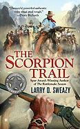 The Scorpion Trail - Sweazy, Larry D.
