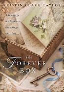 The Forever Box - Taylor, Kristin Clark
