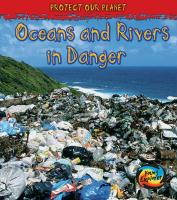 Oceans and Rivers in Danger - Royston, Angela