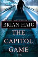 The Capitol Game - Haig, Brian